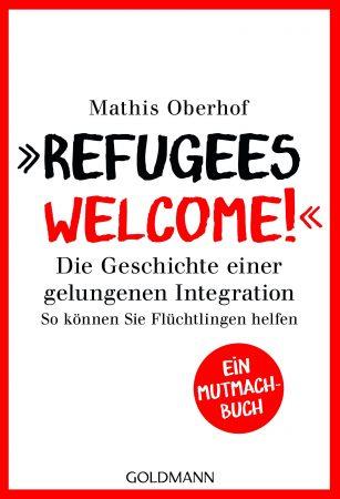 Refugees Welcome von Mathis Oberhof